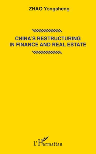 Couverture China's restructuring in finance and real estate