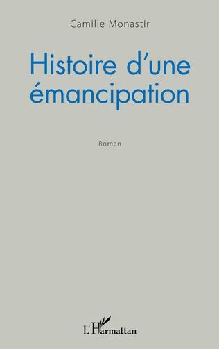 Couverture Histoire d'une émancipation