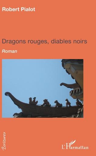 Couverture Dragons rouges, diables noirs