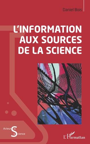 Couverture L'information aux sources de la science