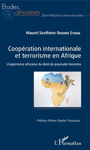 Couverture Coopération internationale et terrorisme en Afrique