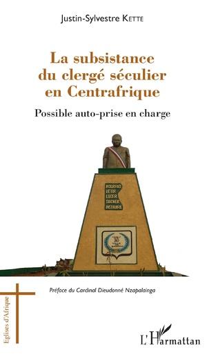 Couverture La subsistance du clergé séculier en Centrafrique