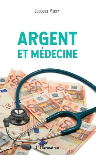 Couverture Argent et médecine