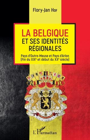 Couverture La Belgique et ses identités régionales