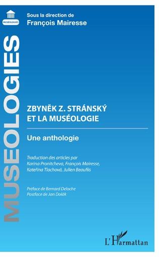Couverture Zbynek Z. Stránský et la muséologie