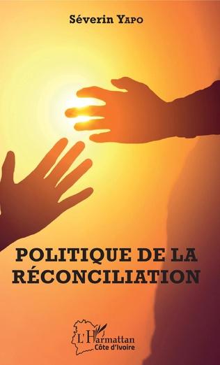 Couverture Politique de la réconciliation
