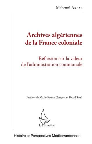 Couverture Archives algériennes de la France coloniale