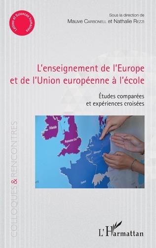 Couverture L'enseignement de l'Europe et de l'Union européenne à l'école