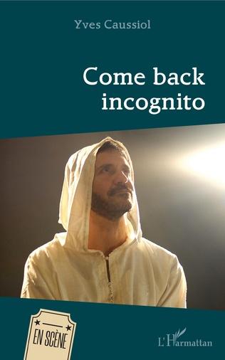 Couverture Come back incognito