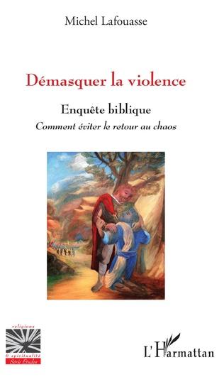 Couverture Démasquer la violence