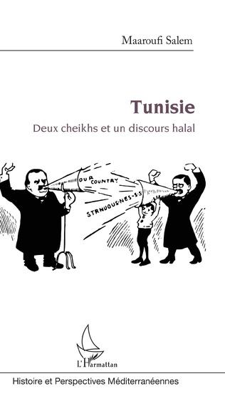 Couverture Tunisie : Deux cheikhs et un discours halal