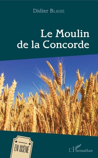 Couverture Le Moulin de la Concorde