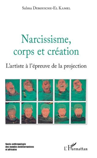 Couverture Narcissisme, corps et création
