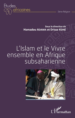 Couverture L'Islam et le Vivre ensemble en Afrique subsaharienne