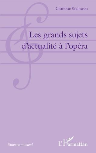 Couverture Les grands sujets d'actualité à l'opéra