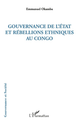Couverture Gouvernance de l'Etat et rébellions ethniques au Congo