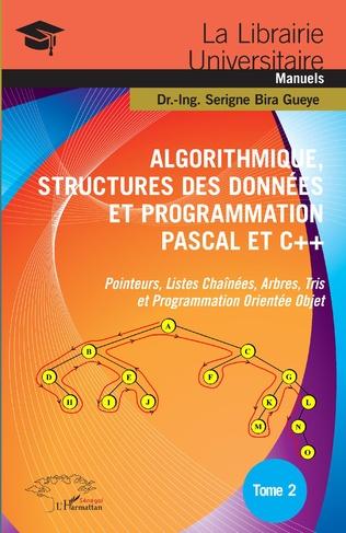 Couverture Algorithmique, Structures des Données et Programmation Pascal et C++ Tome 2