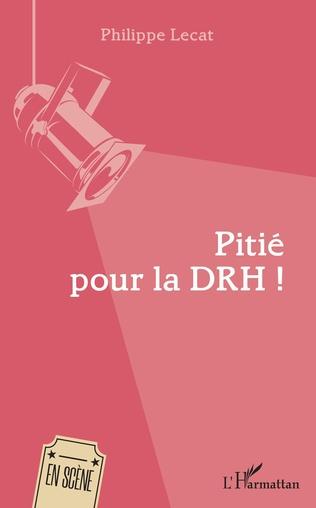 Couverture Pitié pour la DRH !