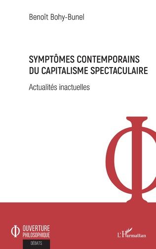 Couverture Symptômes contemporains du capitalisme spectaculaire