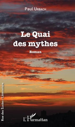 Couverture Le Quai des mythes