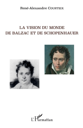 Couverture La vision du monde de Balzac et de Schopenhauer