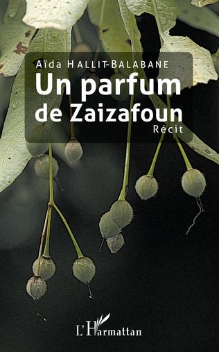 Couverture Un parfum de Zaizafoun