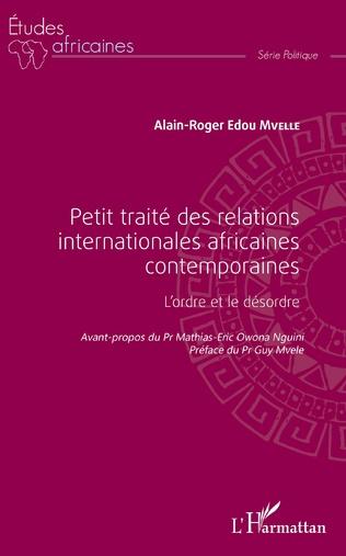Couverture Petit traité des relations internationales africaines contemporaines