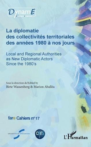 Couverture La diplomatie des collectivités territoriales des années 1980 à nos jours