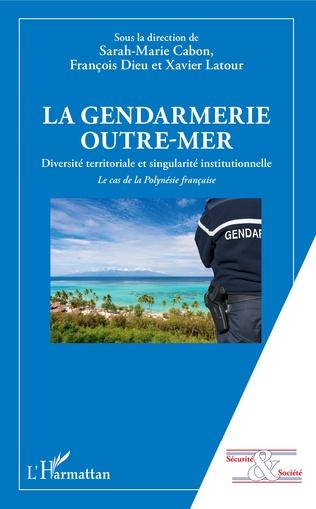 Couverture La gendarmerie outre-mer