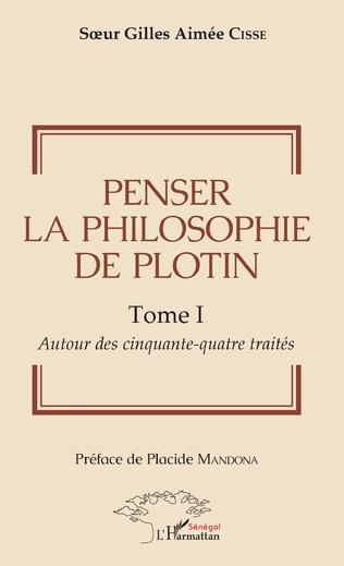 Couverture Penser la philosophie de Plotin Tome I