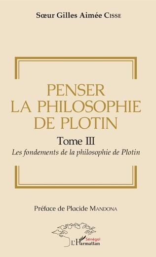 Couverture Penser la philosophie de Plotin Tome III