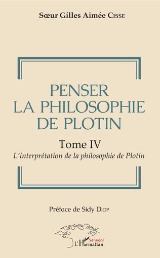 Couverture Penser la philosophie de Plotin Tome IV
