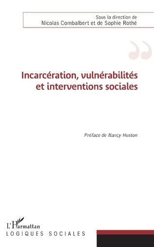 Couverture Incarcération, vulnérabilités et interventions sociales