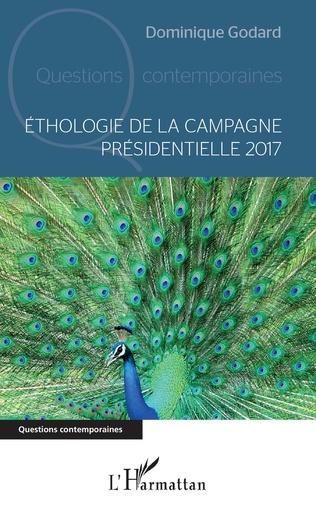 Couverture Ethologie de la campagne presidentielle 2017