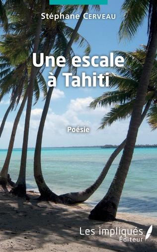 Couverture Une escale à Tahiti