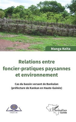 Couverture Relations entre foncier-pratiques paysannes et environnement