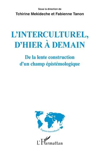 Couverture L'interculturel, d'hier à demain