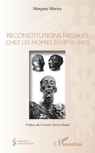 Couverture Reconstitutions faciales chez les momies égyptiennes