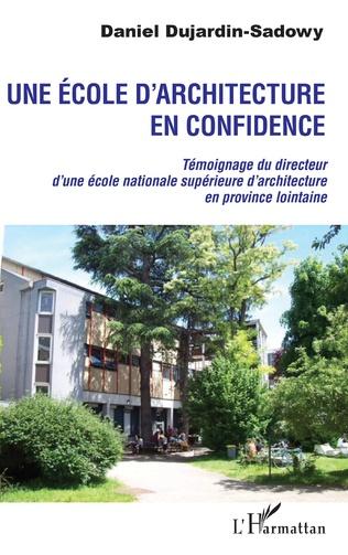 Couverture Une école d'architecture en confidence