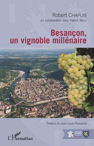 Couverture Besançon, un vignoble millénaire
