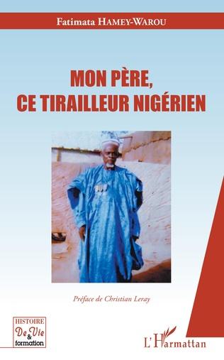 Couverture Mon père, ce tirailleur nigérien
