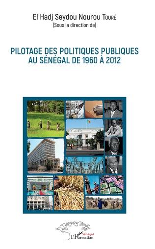 Couverture Pilotage des politiques publiques au Sénégal de 1960 à 2012