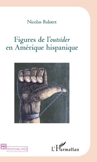 Couverture Figures de l'Outsider en Amérique hispanique