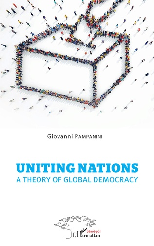Couverture Uniting nations a theory of global democracy