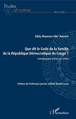Couverture Que dit le Code de la famille de la République Démocratique du Congo ?