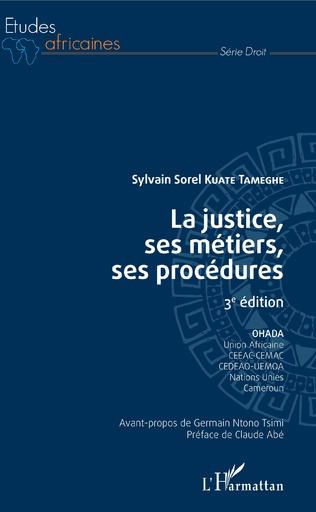 Couverture La justice, ses métiers, ses procédures 3è édition