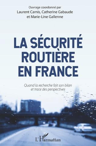 Couverture La sécurité routière en France