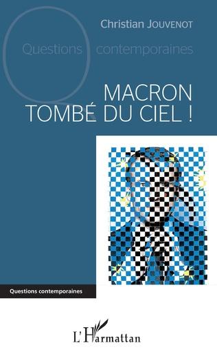 Couverture Macron tombé du ciel !