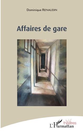 Couverture AFFAIRES DE GARE