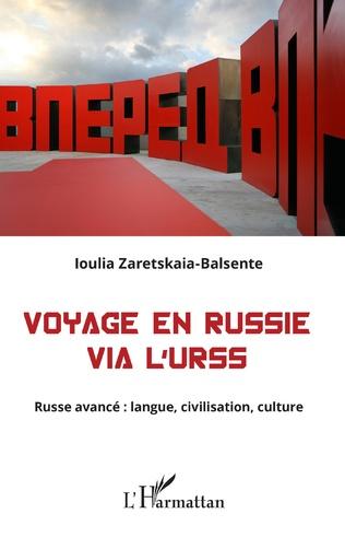 Couverture Voyage en Russie via l'URSS
